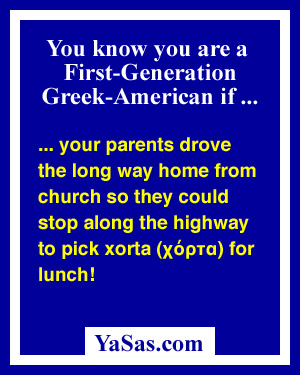 your parents drove the long way home from church so they could stop along the highway to pick xorta for lunch!